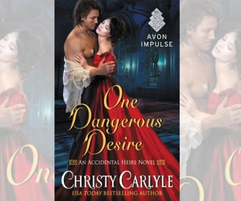 USA Today bestseller Christy Carlyle continues her Accidental Heirs series