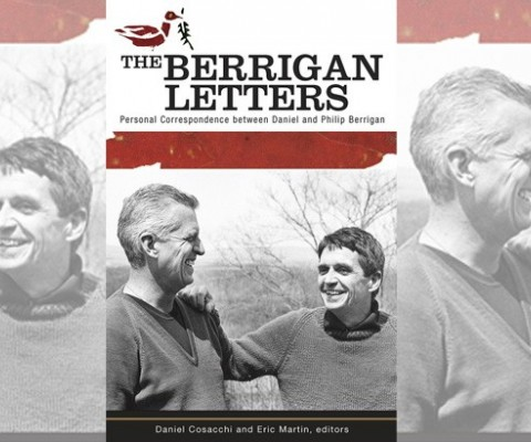 Brothers in Arms: The Berrigan Letters